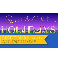 Summer holidays best tours all inclusive vector