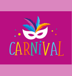 Brazilian carnival banner with colorful mask vector