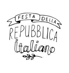 italian national rebuplic day lettering vector image vector image