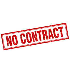 No contract red grunge square stamp on white vector