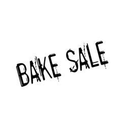 Bake sale rubber stamp vector