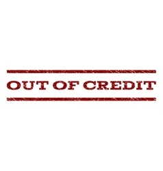 Out Of Credit Watermark Stamp vector image