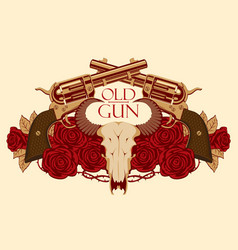 Emblem with skull of bull red roses and pistols vector