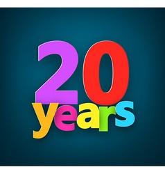 Twenty years paper sign vector image
