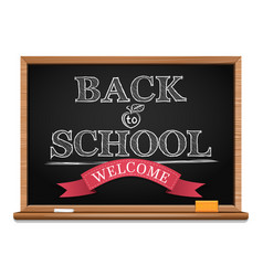 Chalk on a blackboard welcome back to school vector