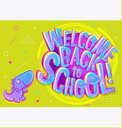 Welcome back to school cartoon banner vector