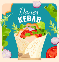 Tasty doner kebab with chicken and vegetables vector