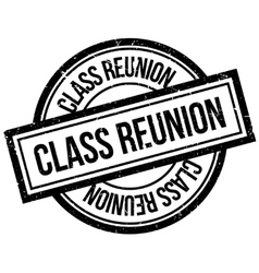 Class Reunion rubber stamp vector image
