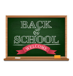 chalk on a blackboard - back to school vector image