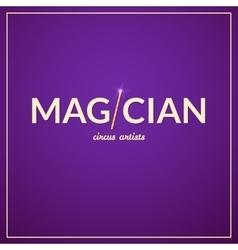 Magician logo circus design vector