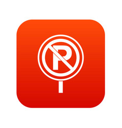 no parking sign icon digital red vector image