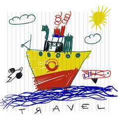 Travel and tourism concept cute boat childrens vector