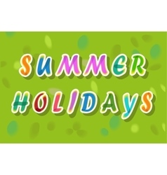 Summer holidays colorful letters vector