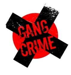 Gang crime rubber stamp vector