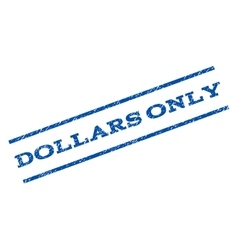 Dollars only watermark stamp vector