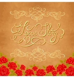 Love story hand lettering valentines day card vector