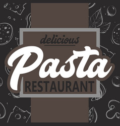 pasta delicious restaurant background vector image