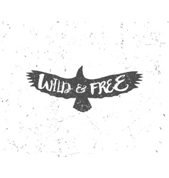 Vintage eagle with hand drawn lettering slogan vector image vector image