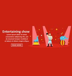 Entertaining show banner horizontal concept vector