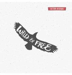 Vintage eagle with handdrawn lettering slogan vector image