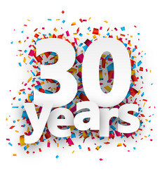 Thirty years paper confetti sign vector image