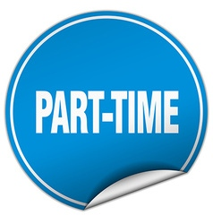 Part-time round blue sticker isolated on white vector