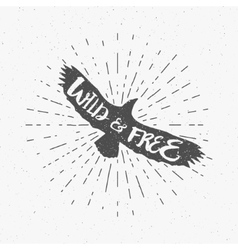 Vintage eagle with hand drawn lettering slogan vector image