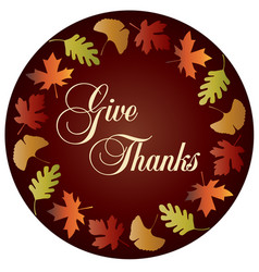 Give thanks circle with gradient leaf frame vector