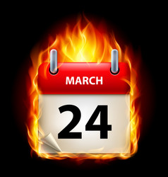 twenty-fourth march in calendar burning icon on vector image vector image