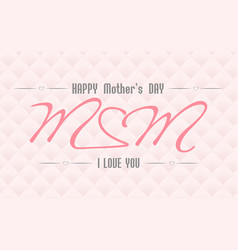 mothers day1 vector image vector image