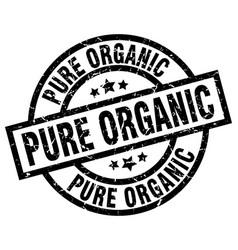 Pure organic round grunge black stamp vector