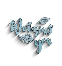 Calligraphic hand drawn ink lettering posterwatch vector