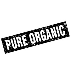 Square grunge black pure organic stamp vector