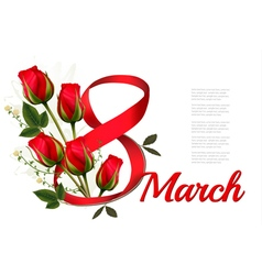 8th March with red roses International Womens Day vector image vector image