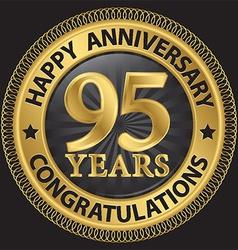 95 years happy anniversary congratulations gold vector