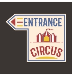 Circus vintage entrance label banner vector