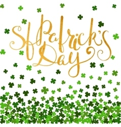 Be irish gold lettering for st patricks day vector