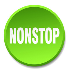 Nonstop green round flat isolated push button vector