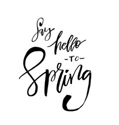Say hello to spring - hand drawn inspiration vector