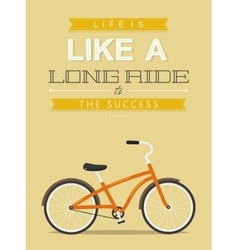 Bicycle motivation concept poster quote with vector image