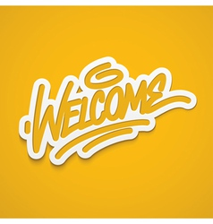 Welcome calligraphy label lettering vector