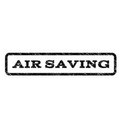 air saving watermark stamp vector image