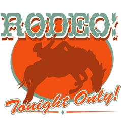 Rodeo tonight only vector image vector image