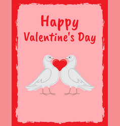 Happy valentine day poster doves holding red heart vector