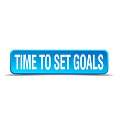 Time to set goals blue 3d realistic square vector
