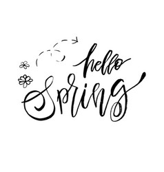 Hello spring - hand drawn inspiration quote vector