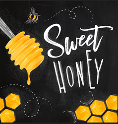 poster sweet honey chalk vector image vector image