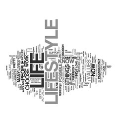 Life versus lifestyle text background word cloud vector