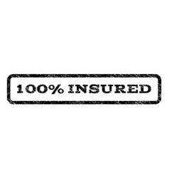 100 percent insured watermark stamp vector