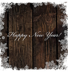 Happy New Year Greeting on Wooden Background vector image